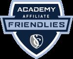 Academy Affilate Friendlies